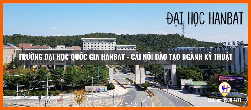 Trường Đại học Quốc gia Hanbat - Cái nôi đào tạo ngành kỹ thuật