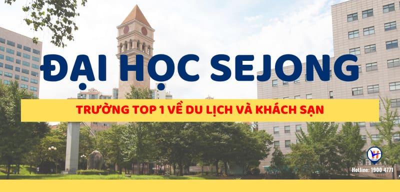 Đại học Sejong Hàn Quốc – 세종대학교